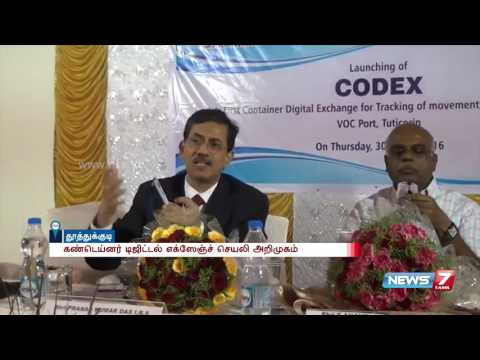 Container digital exchange application introduced at Thoothukudi harbor | News7 Tamil