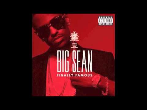 Big Sean - Finally Famous - Intro