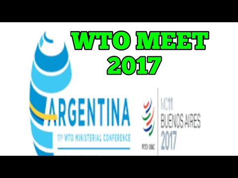 WTO MEET 2017: BUENOS AIRES declaration