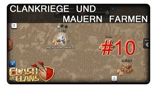 CLANKRIEGE UND MAUERN FARMEN #10 || CLASH OF CLANS | Let's Play CoC | Deutsch | German