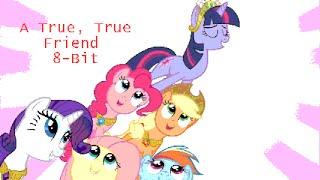 A True True Friend 8-Bit