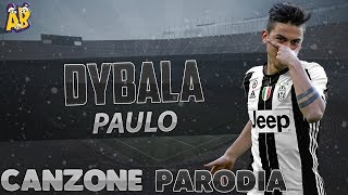 Canzone Paulo Dybala - (Parodia) Backstreet Boys - Everybody