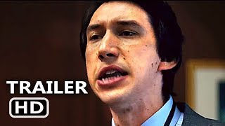 THE REPORT Trailer # 2 (2019) Adam Driver, Jon Hamm, Michael C Hall Movie HD