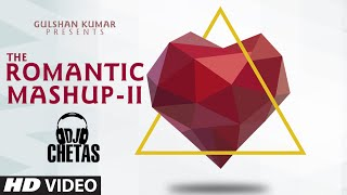 Romantic Mashup 2 DJ Chetas FULL HD VIDEO