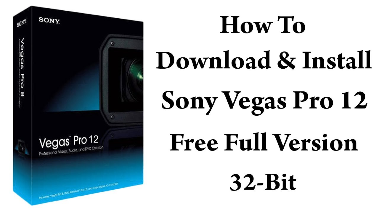 sony vegas 32 bit download