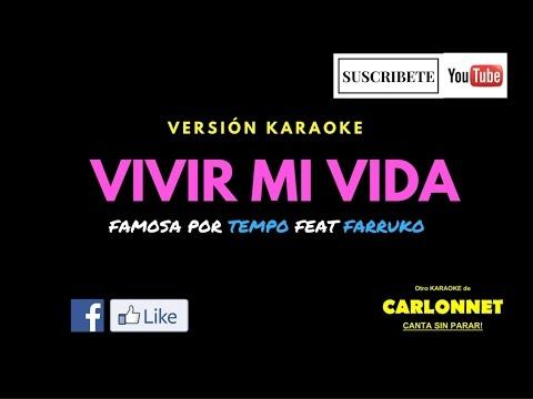 Vivir Mi Vida - Tempo Ft. Farruko (Karaoke)