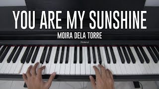 Moira Dela Torre - You Are My Sunshine (Piano Cover)