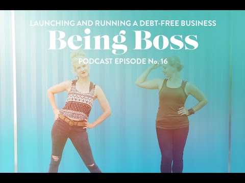 Launching and Running a Debt-Free Business | Being Boss Podcast
