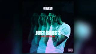 Download G Herbo Lil Herb   Just Bars 2 MP3 song and Music Video
