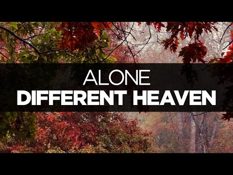 [LYRICS] Different Heaven - Alone (ft. Oneira)