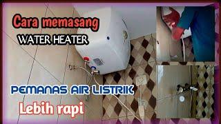 25 Cara Pemasangan Water Heater Gas Listrik Tanpa Bobok