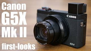 Canon G5X II HANDS-ON first looks review
