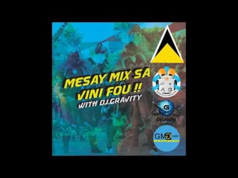 [St Lucia Soca Mix 2015] - Messy Mix Sa Vini Fou