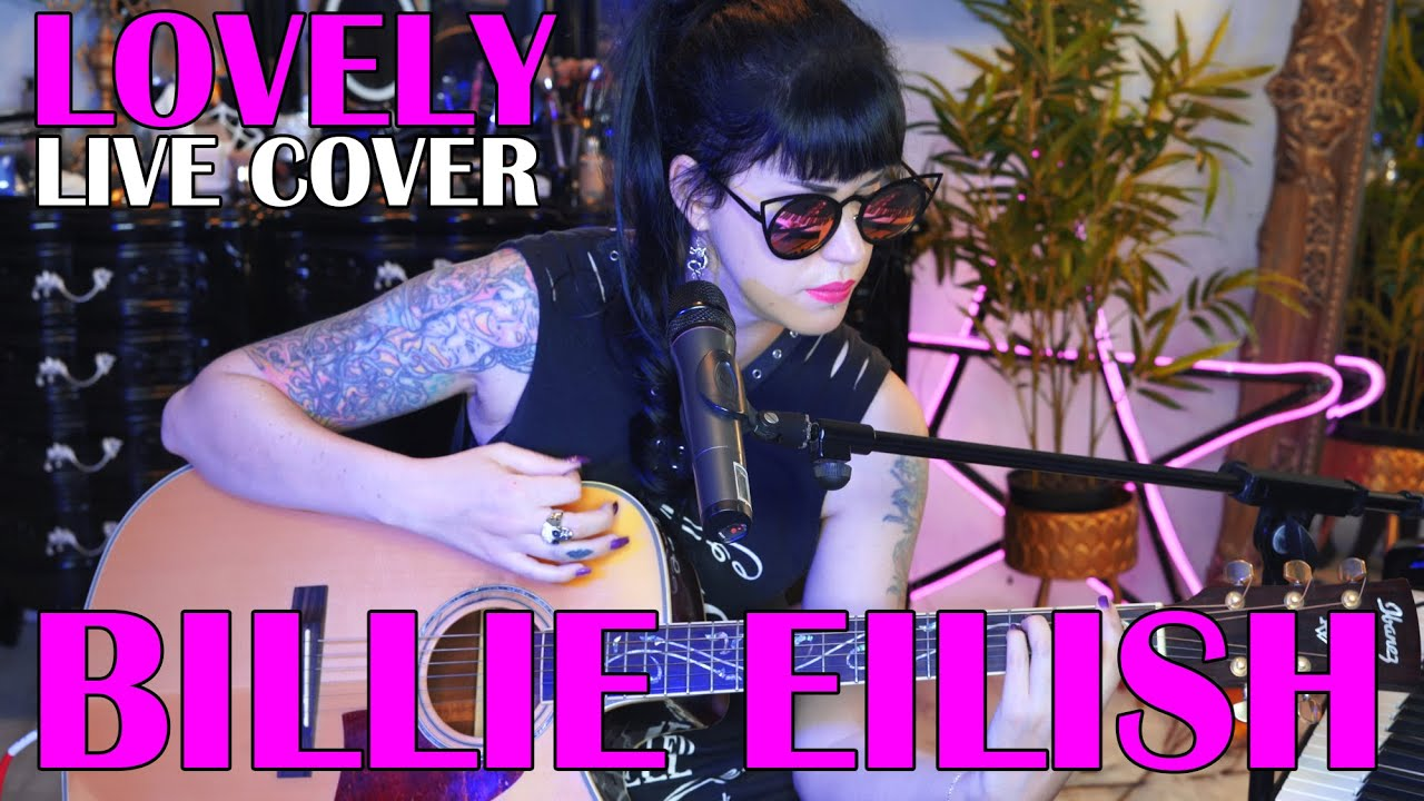 Lovely (cover) By Billie Eilish (with Khalid) By Avelina De Moray