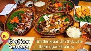 Tìm ăn MÓN LÀO xách tay chuẩn vị giữa lòng Sài Gòn | Địa điểm ăn uống