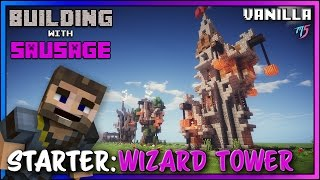 Minecraft - Building with Sausage - Starter Wizard Tower [Vanilla Tutorial]