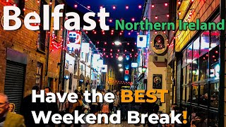 Amazing things to do in and around BELFAST | N Ireland | Travel Guide