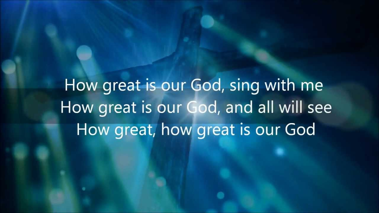 CHRIS TOMLIN - HOW GREAT IS OUR GOD (LIVE) LYRICS