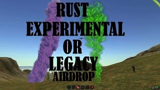 ►| RUST - LEGACY / EXPERIMENTAL |◄ AirDrop
