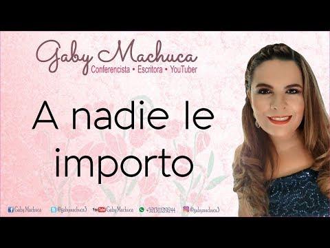 A nadie le importo con Gaby Machuca