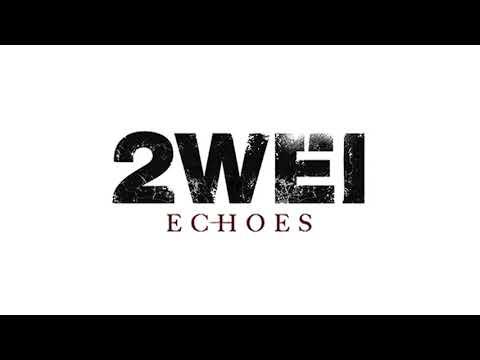 2WEI – Echoes – Blackburn