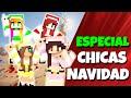 ♥  ESPECIAL NAVIDAD DE LAS CHICAS   SEL, NIA, ROAR Y MEL ♥