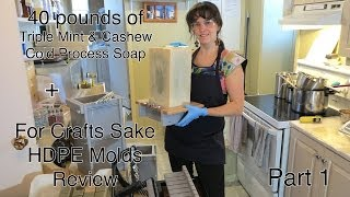 Making Bigger Batches of Cold Process Soaps! (40 pounds) Part 1