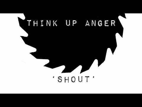 Tears For Fears - 'Shout' by Think Up Anger ft....
