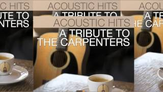 Acoustic Hits - The Carpenters - Medley