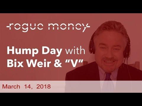 Hump Day with Bix Weir (03/14/2018)