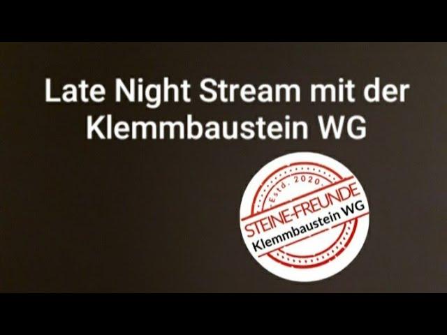 Late Night Stream mit der Klemmbaustein WG #5