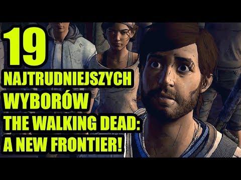 19 NAJTRUDNIEJSZYCH WYBORÓW W THE WALKING DEAD: A NEW FRONTIER!