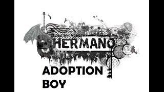 Hermano - Adoption Boy