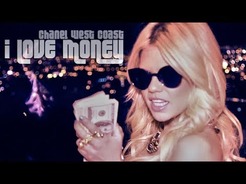 Chanel West Coast - I Love Money