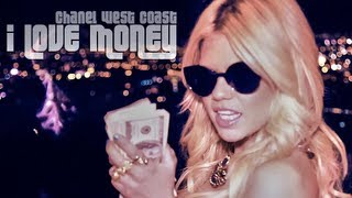 Смотреть клип Chanel West Coast - I Love Money
