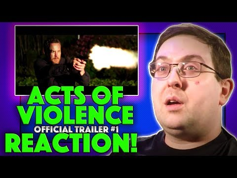 REACTION! Acts of Violence Trailer #1 - Bruce Willis Movie 2018
