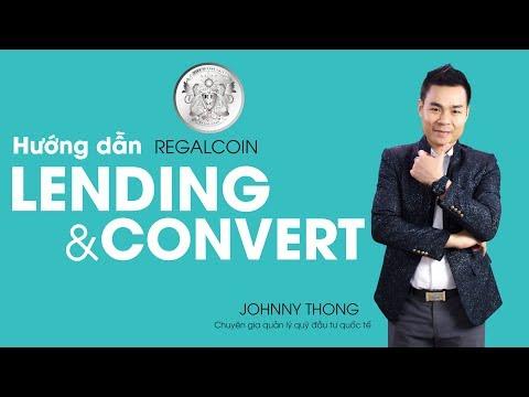 VIDEO 3: Hướng Dẫn Lending Và Convert  REGALCOIN| JOHNNY THONG