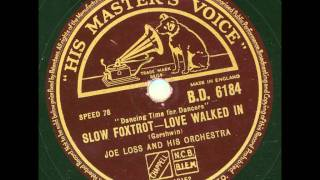 Joe Loss and his Orchestra - Love walked in