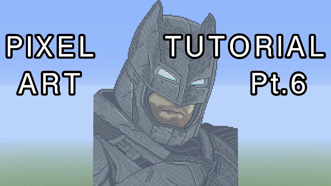 Minecraft Pixel Art Tutorial Batman Batman V Superman Part 6