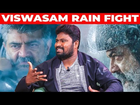 VISWASAM Mass RAIN Fight - Stunt Master Dhilip Subbarayan Opens Up
