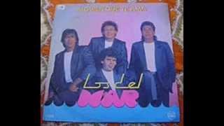 LOS DEL MAR - OLVIDA NUESTRO AYER (ELY)