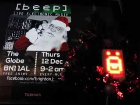 Joins Us for  A Happy Beep Cristmas at The Globe, Brighton 12 Dec 2013 9-2am