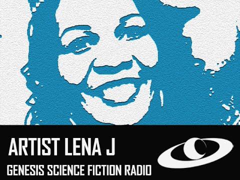 GENESIS SCIENCE FICTION RADIO SERIES 3 29 13 ARTIST LENA J