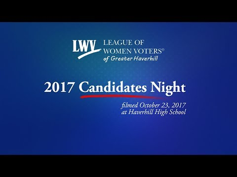 Candidates Night Forum 2017 - League of Women Voters Greater Haverhill