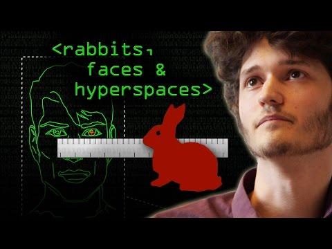 Rabbits, Faces & Hyperspaces - Computerphile
