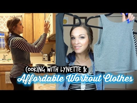 Cooking With Lynette + My Favorite Affordable Workout Clothes