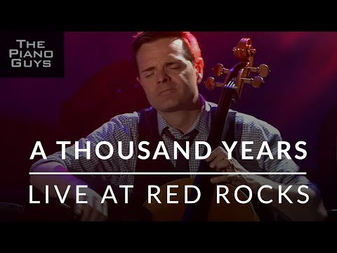A Thousand Years   at Red Rocks  The Piano Guys