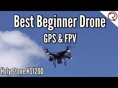 Best FPV Beginner Drone - Holy Stone HS120D Review