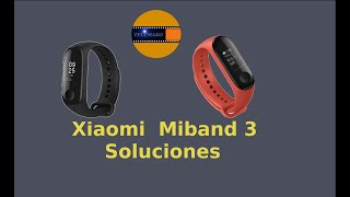 Solucion, Imposible Vincular Resetear MiBand 3/4