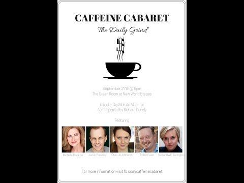 Caffeine Cabaret: The Daily Grind